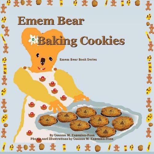 Emem Bear Baking Cookies (Emem Bear Book Series)