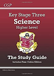KS3 Science Study Guide (with online edition) - Higher: Revision Guide - Levels 5-7 (Revision Guides)