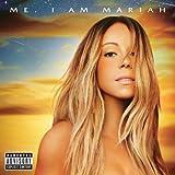 Me. I Am Mariah… the Elusive Chanteuse - Mariah Carey