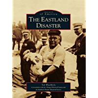 The Eastland Disaster (Images of America) book cover