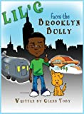 Lil G' Faces the Brooklyn Bully, Glenn Toby, 0985841249