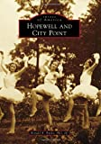 img - for Hopewell and City Point (Images of America) by Ronald K. Bullis PhD JD (2011-08-29) book / textbook / text book