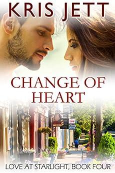 Change of Heart (Snowy Ridge: Love at Starlight, Book 4) by [Jett, Kris]