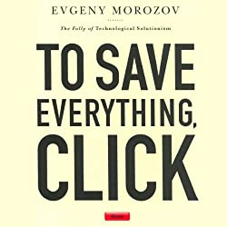 To Save Everything, Click Here