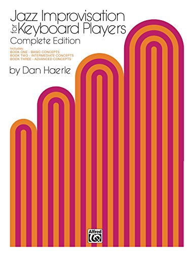 Jazz Improvisation for Keyboard Players, Complete Edition: For Piano