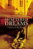 Shattered Dreams, Ken Williams, 0595466931