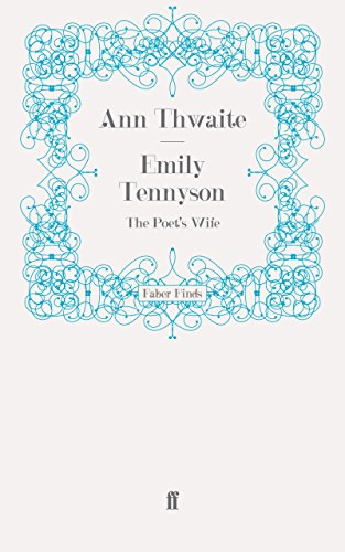 Emily Tennyson: The Poet's Wife (Faber Finds)