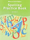 Storytown: Spelling Practice Book Student Edition Grade 6