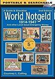 A Guide & Checklist - World Notgeld 1914-1947