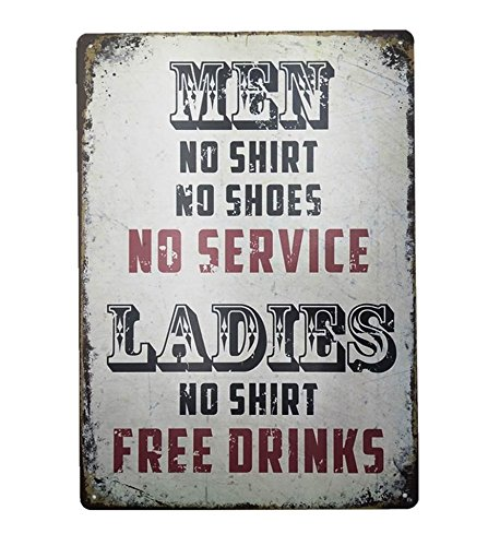 UNiQ Designs Men No Shirt No Shoes No Service Ladies Free Drinks Vintage Metal Beer Tin Signs - Bar Signs Vintage Beer Wall decor Alcohol Signs-Funny Signs for Bar Beer Decorations Bar Sign Decor 12x8
