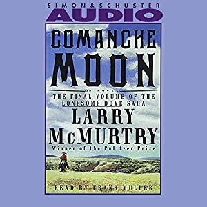 Comanche Moon Audiobook