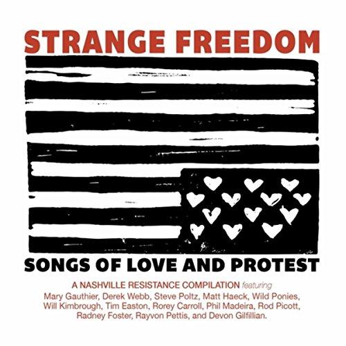 Strange Freedom: Songs of Love...