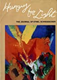 Hungry for Light: The Journal of Ethel Schwabacher (Everywoman: Studies in History, Literature, and Culture)