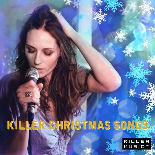 (Killer Christmas Songs)