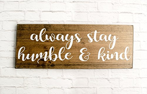 Dark Walnut always stay humble and kind wood sign - Farmhouse style wooden - Catholic Wall Plaques