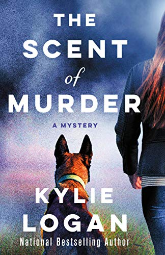 The Scent of Murder: A Mystery (A Jazz Ramsey Mystery Book 1) by [Logan, Kylie]