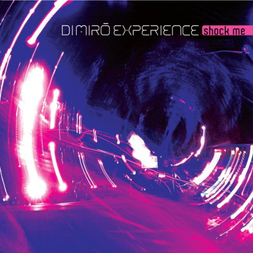 shock me radio edit di miro experience from the album shock me july 23 ...