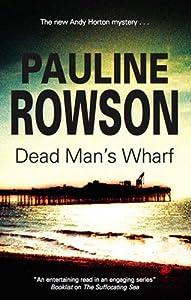 Dead Man's Wharf (Detective Inspector Andy Horton Book 4)