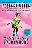 Little Altars Everywhere: A Novel (The Ya-Ya Series)