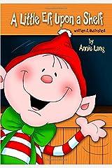 A Little Elf Upon a Shelf Paperback