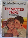 The Spotted Plume, Yvonne Whittal, 0708960235
