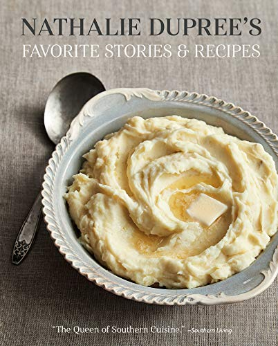 Nathalie Dupree's Favorite Stories and Recipes by Nathalie Dupree, Cynthia Stevens Graubart