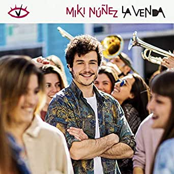 La Venda (Eurovision Song Contest / Tel Aviv 2019) de Miki Núñez en Amazon Music - Amazon.es