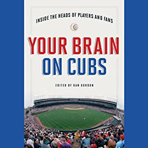 Your Brain on Cubs Audiobook