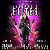 Valerie's Elites: Age of Expansion: A Kurtherian Gambit Series | Justin Sloan, P.T. Hylton, Michael Anderle