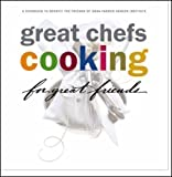 img - for Great Chefs Cooking for Great Friends by Ken Oringer (2004-05-03) book / textbook / text book
