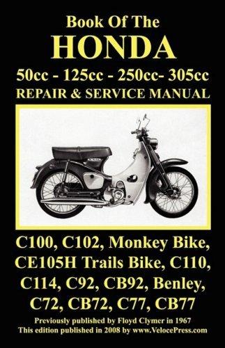 (HONDA MOTORCYCLE MANUAL: ALL MODELS, SINGLES AND TWINS 1960-1966: 50cc, 125cc, 250cc & 305cc. by J Thorpe (2008-07-19))