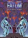 Fatum, tome 2 : Premières Armes par Froideval