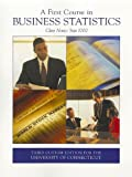 A First Course in Business Statistics, , 0555051528