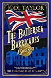 #7: The Battersea Barricades: A Chronicles of St Mary's Short Story