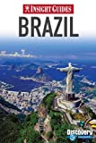 Brazil Insight Guide, Insight Guides Staff, 9812820590