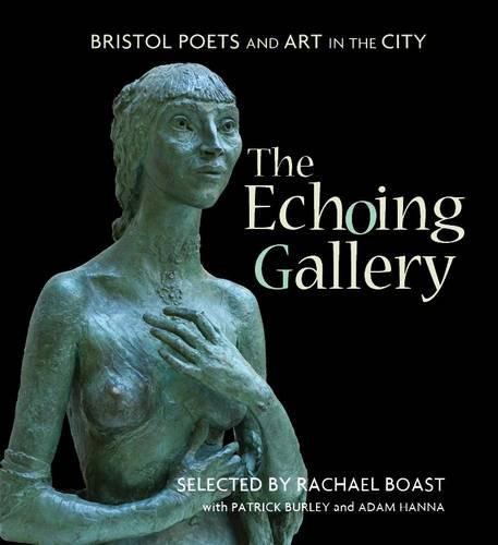 Download The Echoing Gallery: Bristol Poets and Art in the City pdf