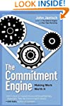 The Commitment Engine: Making Work Wo...
