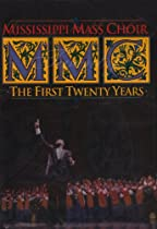 Mississippi Mass Choir: The First Twenty Years