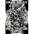 The Infiltrator: Part One