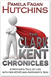The Clark Kent Chronicles (ADHD And Asperger's)