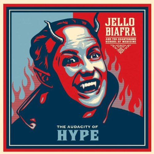 audacity-of-hype-by-jello-biafra-the-guantanamo-school-of-medicine-2009-10-20