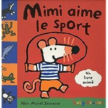 Mimi aime le sport - Un livre animé