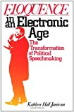 Eloquence in an Electronic Age, Kathleen Hall Jamieson, 0195063171