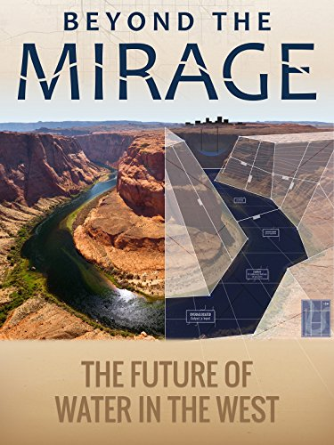 Beyond the Mirage:The Future of Water in the West by