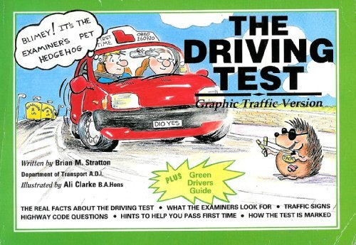 The Driving Test: Graphic Traffic Version by Stratton Brian M. (1992-09-02) Paperback