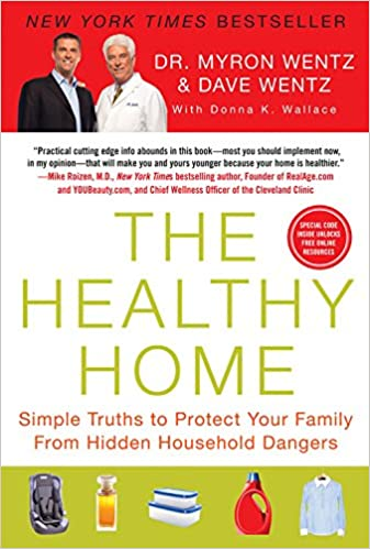 amazon the healthy home simple truths to protect your family from
