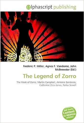 The Legend of Zorro: The Mask of Zorro, Martin Campbell ...