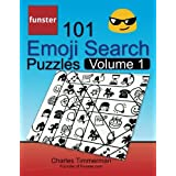 Funster 101 Emoji Search Puzzles, Volume 1: They're just like word search puzzles, but with emojis instead of letters