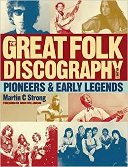 The Great Folk Discography, Vol. 1: Pioneers and Early Legends