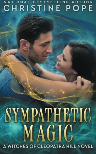Sympathetic Magic (The Witches of Cleopatra Hill) (Volume 4) PDF